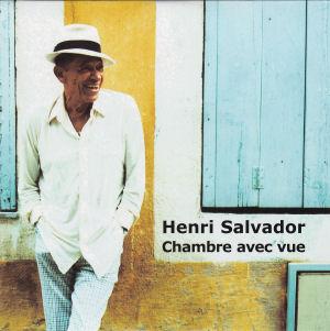 Henri salvador discographie chambre avec vue compilation 2000 - Henri salvador chambre avec vue ...