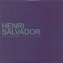 Henri salvador discographie album cd compilation dvd 2001 - Henri salvador chambre avec vue ...